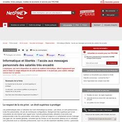 Informatique et libertés : l'accès aux messages personnels des salariés