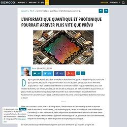 L'informatique quantique et photonique pourrait arriver plus vite que prévu
