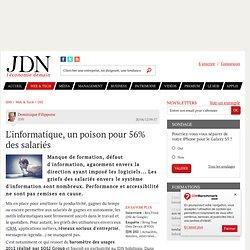 L'informatique, un poison pour 56% des salariés - Journal du Net Solutions