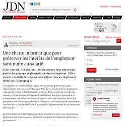 Une charte informatique pour préserver les intérêts de l'employeur sans nuire au salarié par Gérard Haas - Chronique Solutions