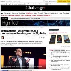 Informatique : les mystères, les promesses et les dangers du Big Data - 5 juillet 2013 - Challenges