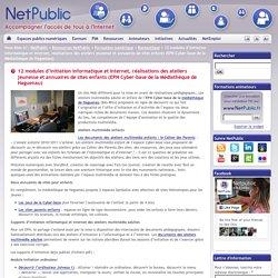 12 modules d'initiation informatique et internet, réalisations des ateliers jeunesse et annuaires de sites enfants (EPN Cyber-base de la Médiathèque de Haguenau)