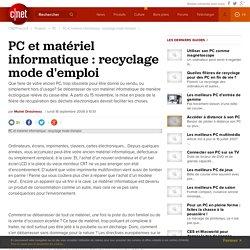 PC et matériel informatique : recyclage mode d'emploi -