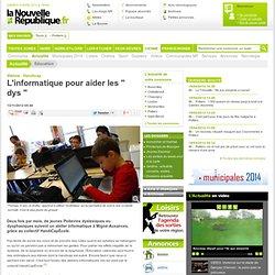 """L'informatique pour aider les """" dys """" – Education – Actualité – Vienne – Nouvelle République –"""