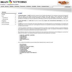 Audit informatique (LAN, MAN, WAN, Réseau, Sécurité,etc...)