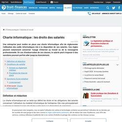 Charte informatique : les droits des salariés - Droit-Finances