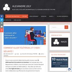 Alexandre Joly blog sur la sécurité informatique et la sensibilisation des entreprises et particuliers