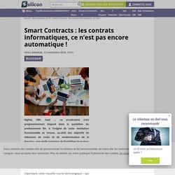 Smart Contracts : les contrats informatiques, ce n'est pas encore automatique ! - Silicon