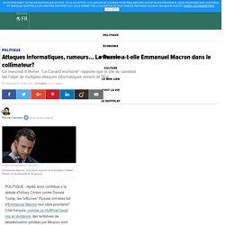 Attaques informatiques, rumeurs... La Russie a-t-elle Emmanuel Macron dans le collimateur?