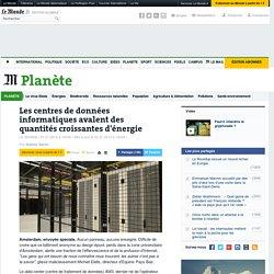 Les centres de données informatiques, gros consommateurs d'énergie