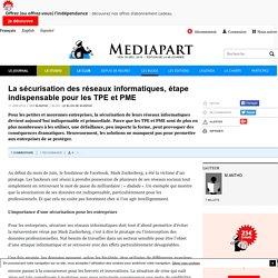 La sécurisation des réseaux informatiques, étape indispensable pour les TPE et PME