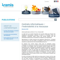 Contrats informatiques : l'indivisibilité à la rescousse - Aramis Law