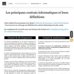 Contrats informatiques : liste et définitions - Avocat droit informatique - Avocat droit des nouvelles technologies
