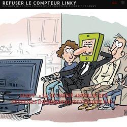 """Linky : """"La sécurité absolue des systèmes informatiques n'existe pas"""" - Refuser le compteur LinkyRefuser le compteur Linky"""