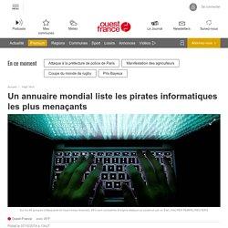 Un annuaire mondial liste les pirates informatiques les plus menaçants