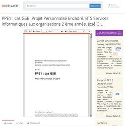 ⭐PPE1 : cas GSB. Projet Personnalisé Encadré. BTS Services informatiques aux organisations 2 ème année. José GIL