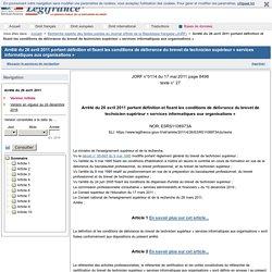 Arrêté du 26 avril 2011 portant définition et fixant les conditions de délivrance du brevet de technicien supérieur « services informatiques aux organisations »