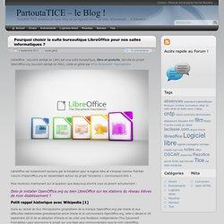 Pourquoi choisir la suite bureautique LibreOffice pour nos salles informatiques ? - PartoutaTICE – le Blog !