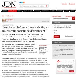 """""""Les chartes informatiques spécifiques aux réseaux sociaux se développent"""" - Journal du Net Solutions"""