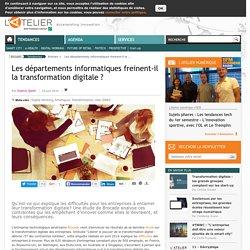 Les départements informatiques freinent-il la transformation digitale ?