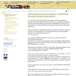 Informatisation de la description : la DTD EAD (Encoded Archival Description)