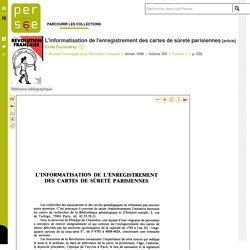 L'informatisation de l'enregistrement des cartes de sûreté parisiennes