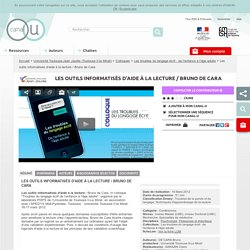 Les outils informatisés d'aide à la lecture / Bruno de Cara - Université Toulouse-Jean Jaurès (Toulouse II-le Mirail)