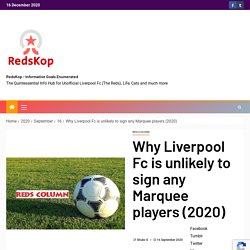 Why Liverpool Fc is unlikely to sign any Marquee players (2020)