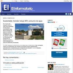 EL INFORMATORIO: Sustentable: Acindar redujo 98% consumo de agua