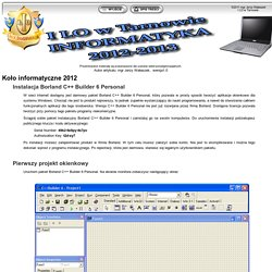 Koło informatyczne: Borland C++ Builder 6 Personal