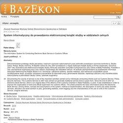 System informatyczny do prowadzenia elektronicznej książki służby w oddziałach celnych - Zeszyty Naukowe Wyższej Szkoły Ekonomiczno-Społecznej w Ostrołęce - Numer nr 23 (2016) - BazEkon - Yadda