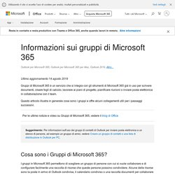 Informazioni sui gruppi di Microsoft 365 - Supporto di Office