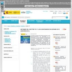 Informe del Sector TIC y los Contenidos en España 2012 (edición 2013)