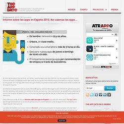 Informe sobre las apps en España 2013. Así usamos las apps…