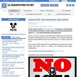 [video] ACTA: Get Informed & Take Action!