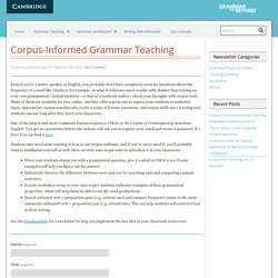 Corpus-Informed Grammar Teaching : Grammar and Beyond