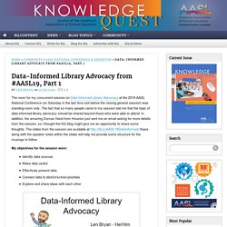 Data-Informed Library Advocacy from #AASL19, Part 1