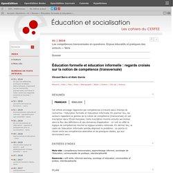 Éducation formelle et éducation informelle: regards croisés sur la notion de compétence (transversale)