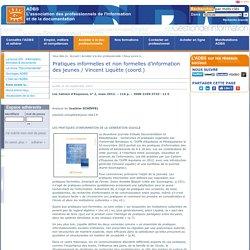 Pratiques informelles et non formelles d'information des jeunes / Vincent Liquète (coord.)