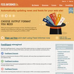 Feed Informer: Mix, convert, and republish feeds