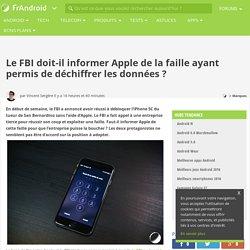 Le FBI doit-il informer Apple de la faille ayant permis de déchiffrer les données ?