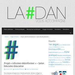 Projet «informer-désinformer» – Salon Educatec-Educatice
