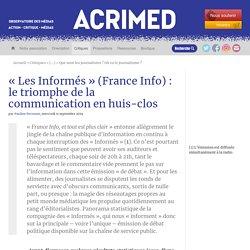 « Les Informés » (France Info) : le triomphe de la communication en huis-clos