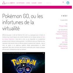Pokémon GO, ou les infortunes de la virtualité