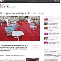 Inforum, le blog infos de Lille3 – Un espace convivial pour les chercheurs