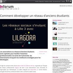 Inforum, le blog infos de Lille3 – Comment développer un réseau d'anciens étudiants