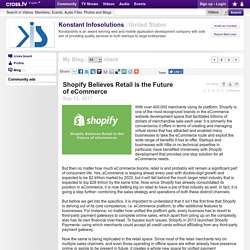 Konstant Infosolutions - Shopify Believes Retail is the Future of eCommerce