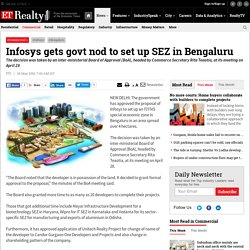 Infosys gets govt nod to set up SEZ in Bengaluru - India Property Journal