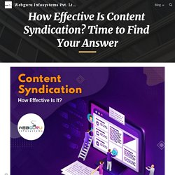 How Effective Is Content Syndication? Time to Find Your Answer