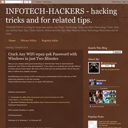 INFOTECH-HACKERS - hacking tricks and for related tips.: Crack Any WiFi wpa2-psk Password with Windows in just Two Minutes